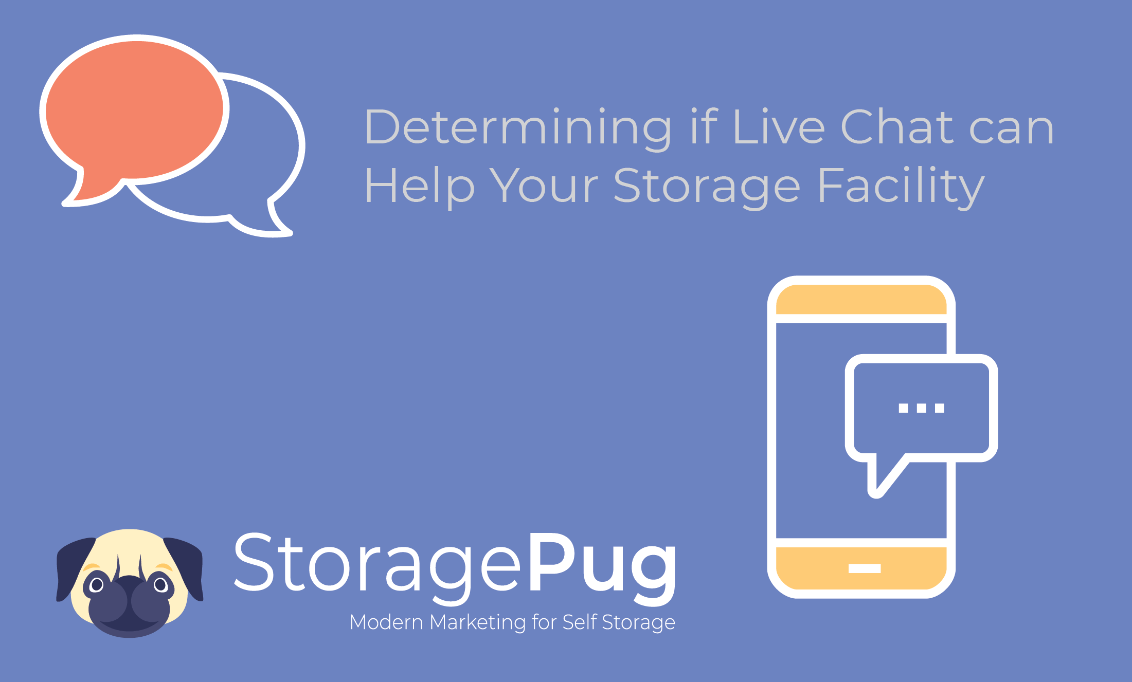 Determining if Live Chat can Help Your Storage Facility