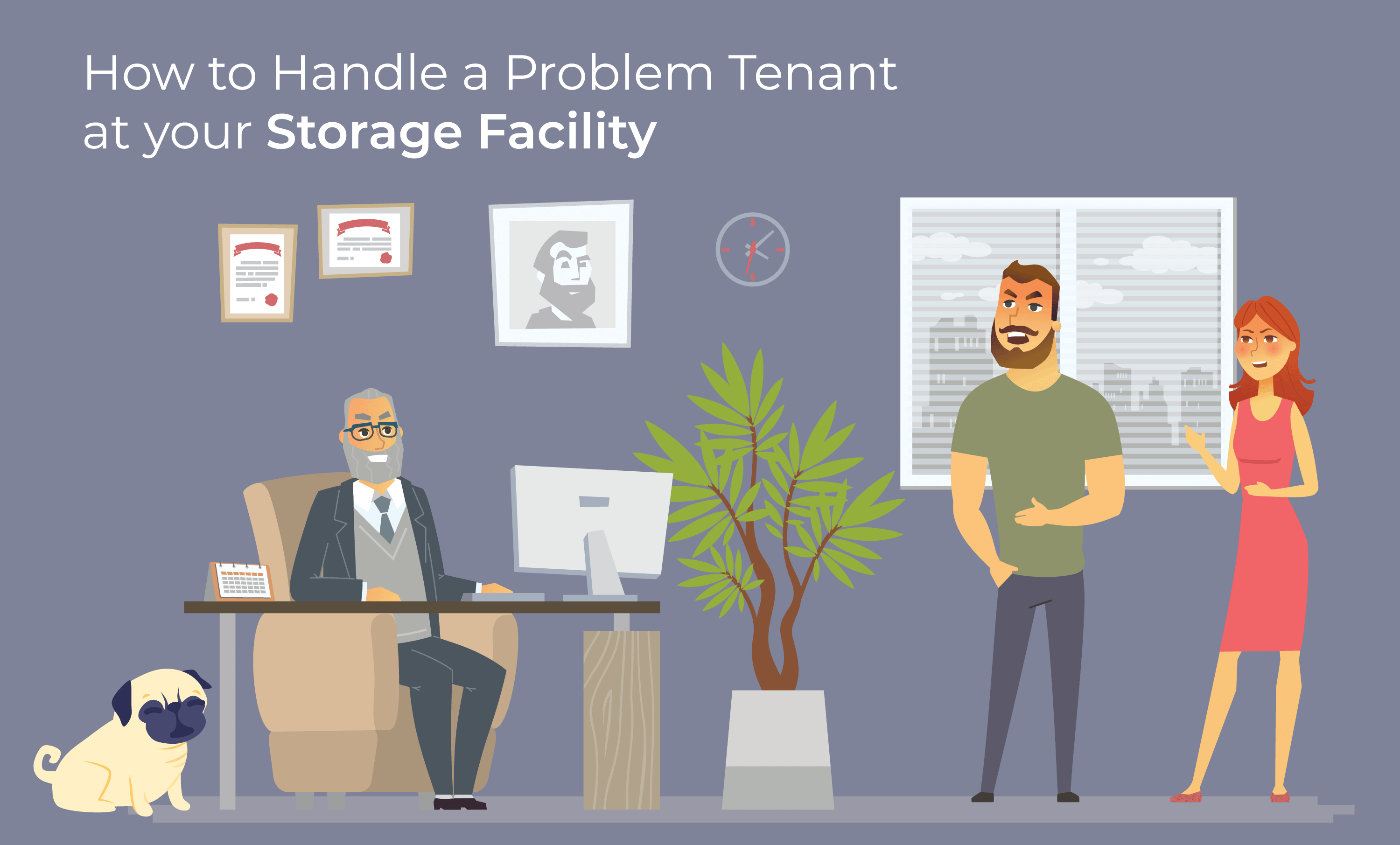 How to Handle a Problem Tenant at your Storage Facility