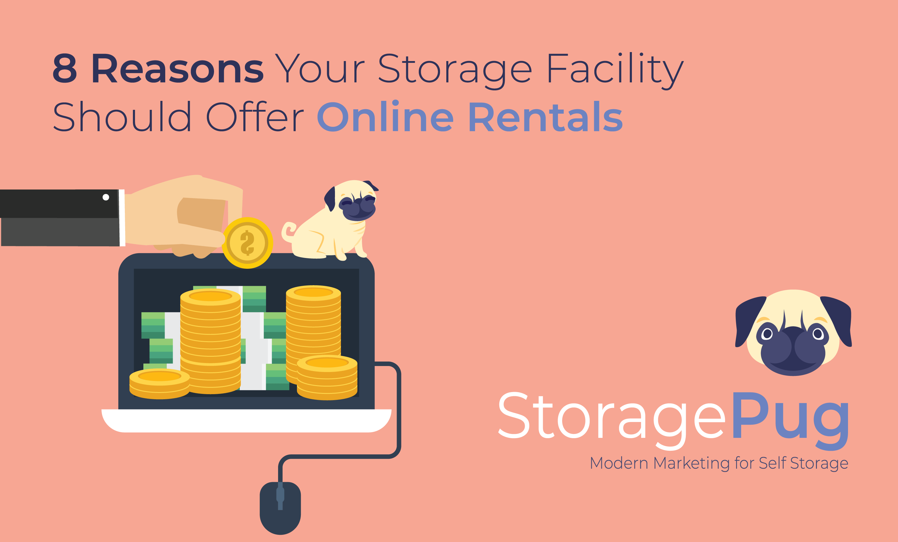 If your self storage facility isn't offering online rentals via your website, here are eight reasons why you need to change that now.