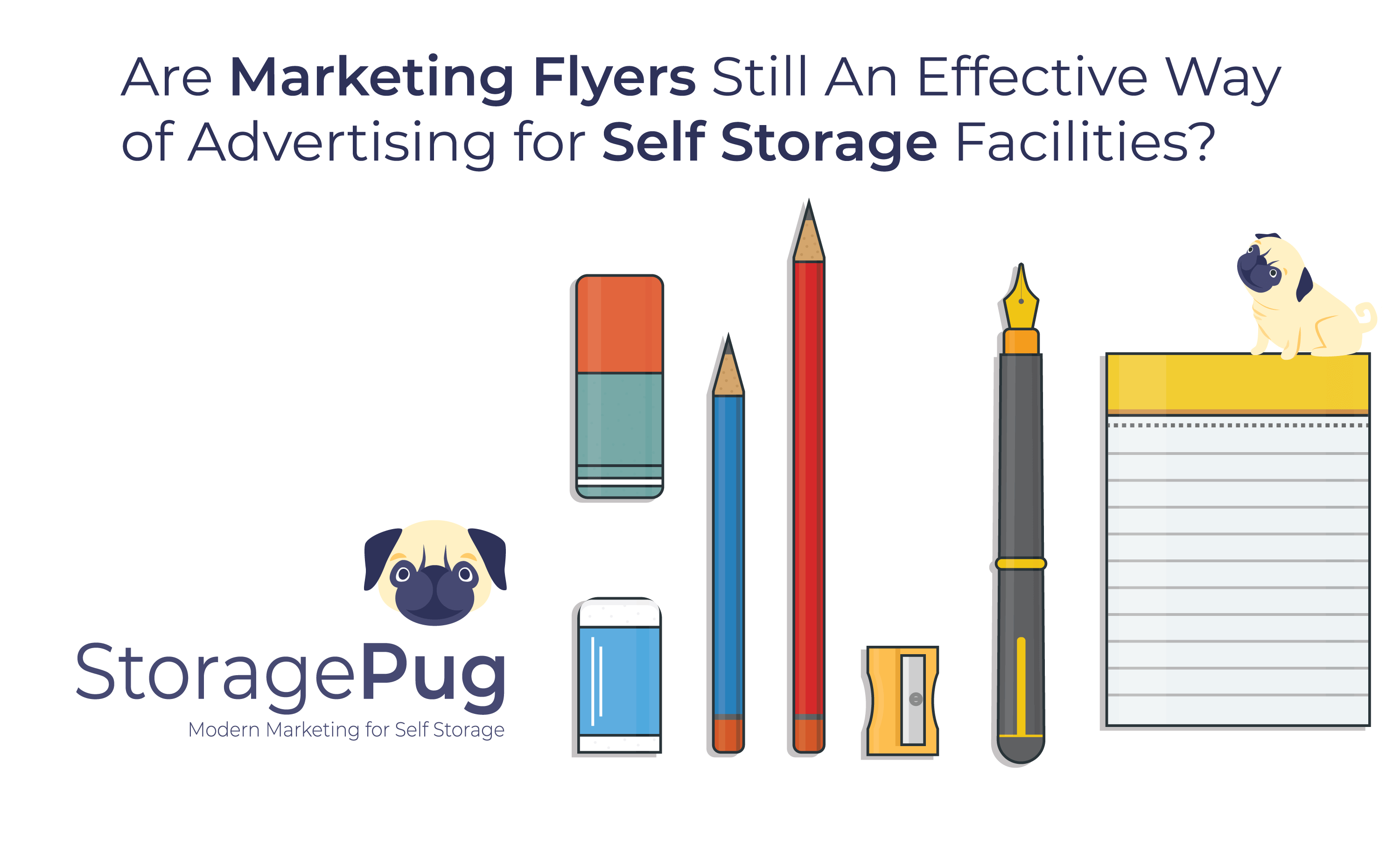 In our digital age, it is easy to believe that flyers are outmoded forms of self storage marketing. Is that the bottom line or can they still be effective-