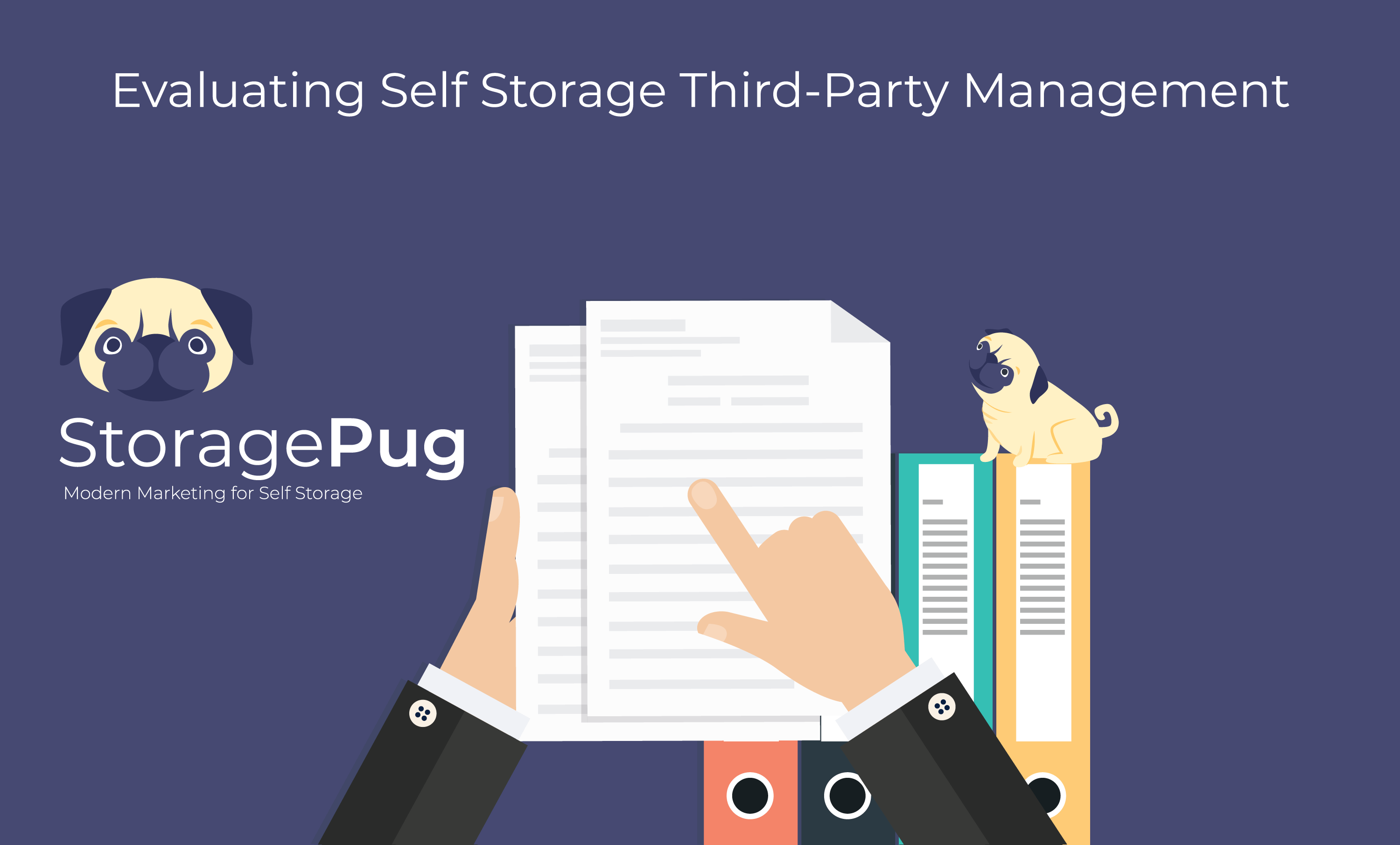 Many self storage owners rely on third parties for improved profitability, faster time to market, competitive advantage, and decreased time spent on day-to-day operations.