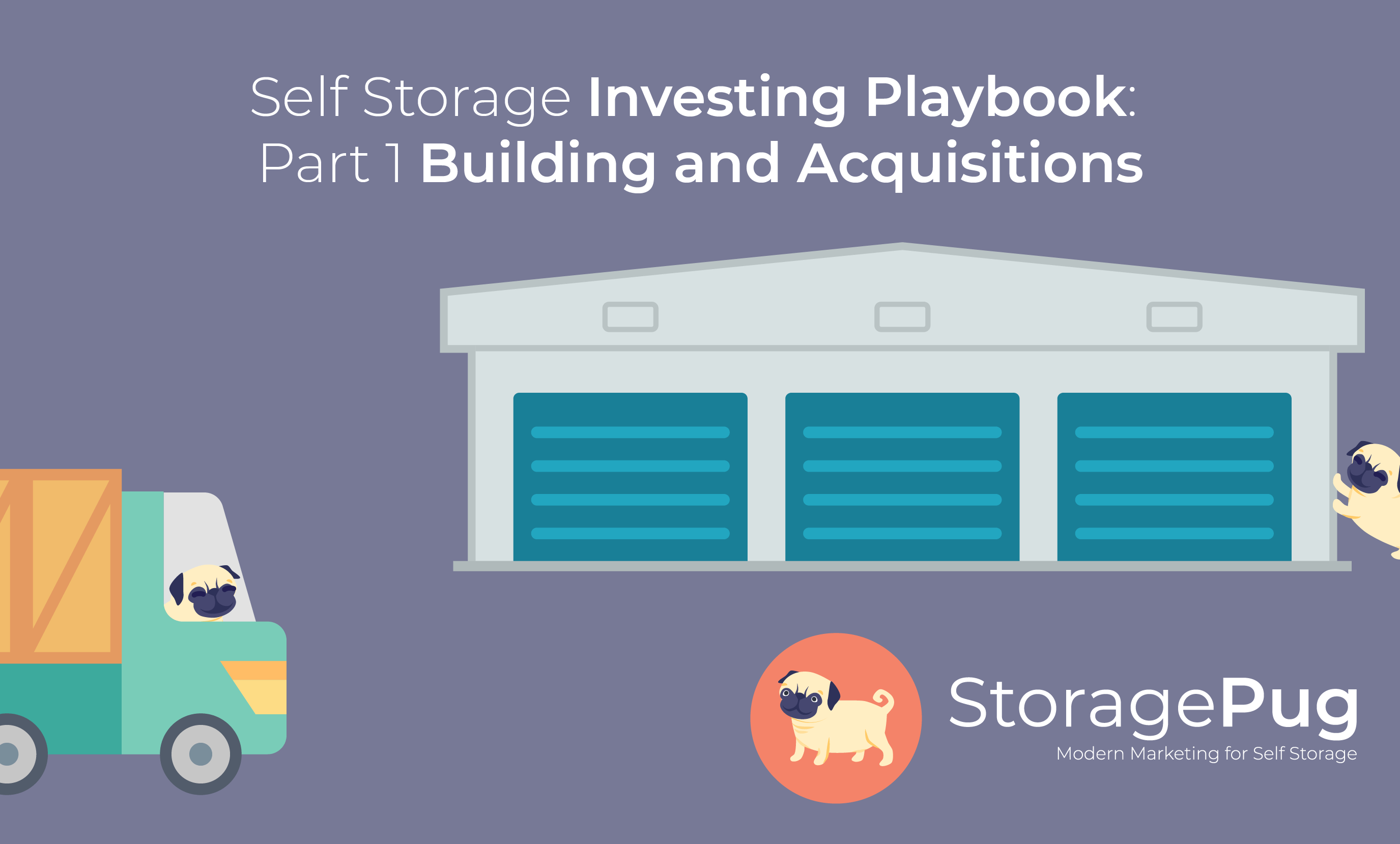 Self Storage Investing Playbook Part 1