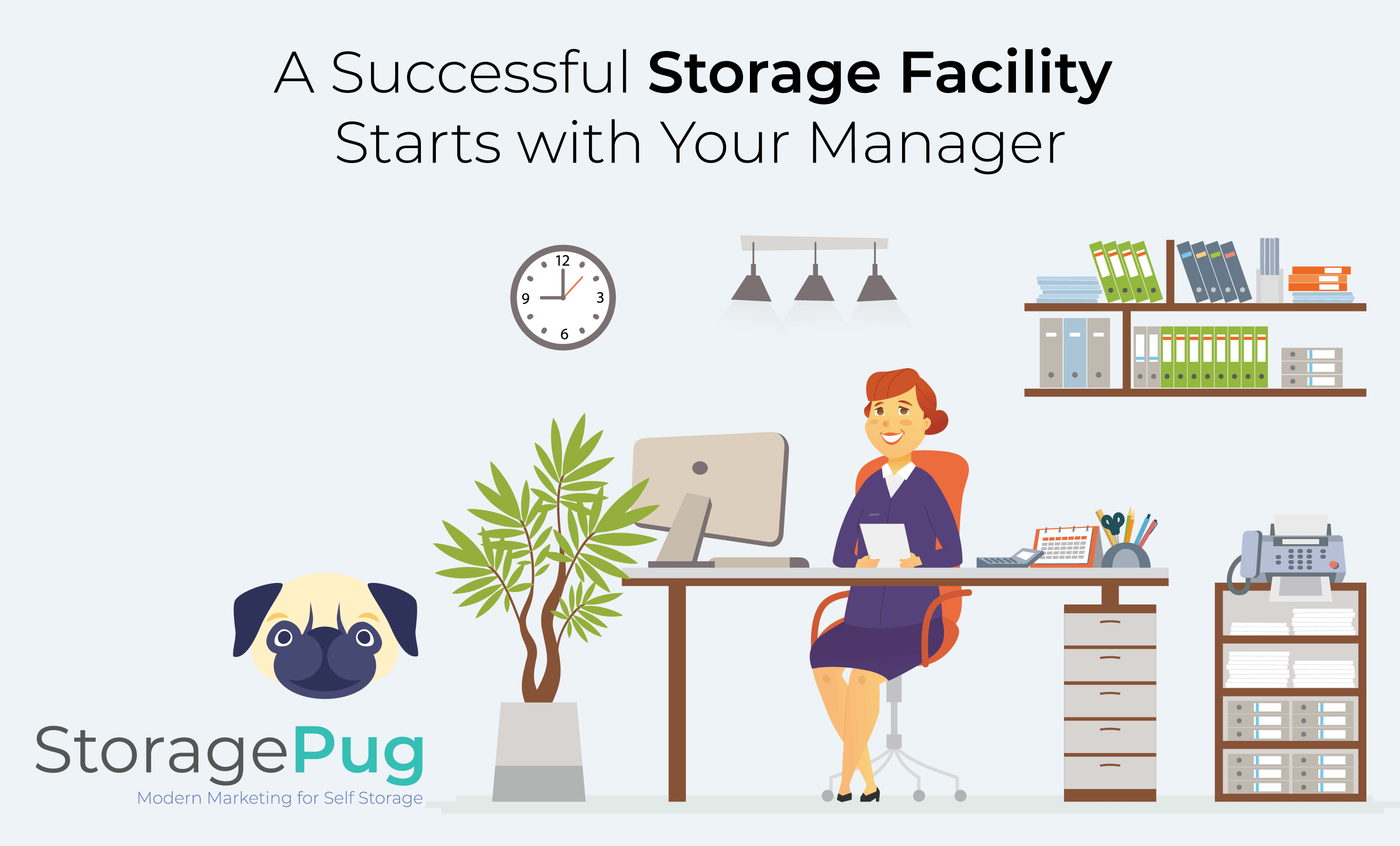 Self storage facilities with better managers tend to have higher occupancy levels.