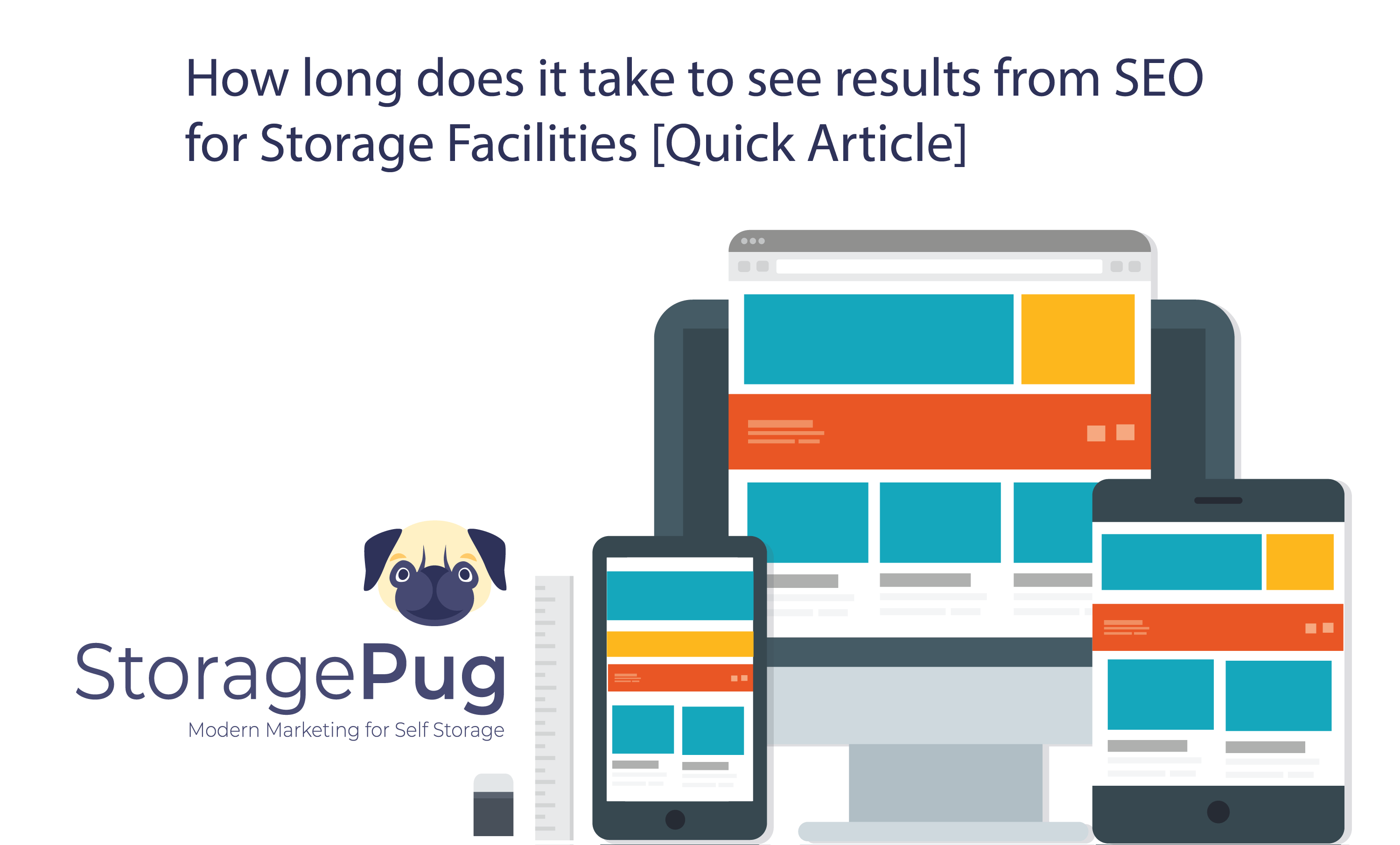 This is a quick and easy guide to SEO for storage facility owners. Learn how long your SEO campaign take in this informative guide written by StoragePug.
