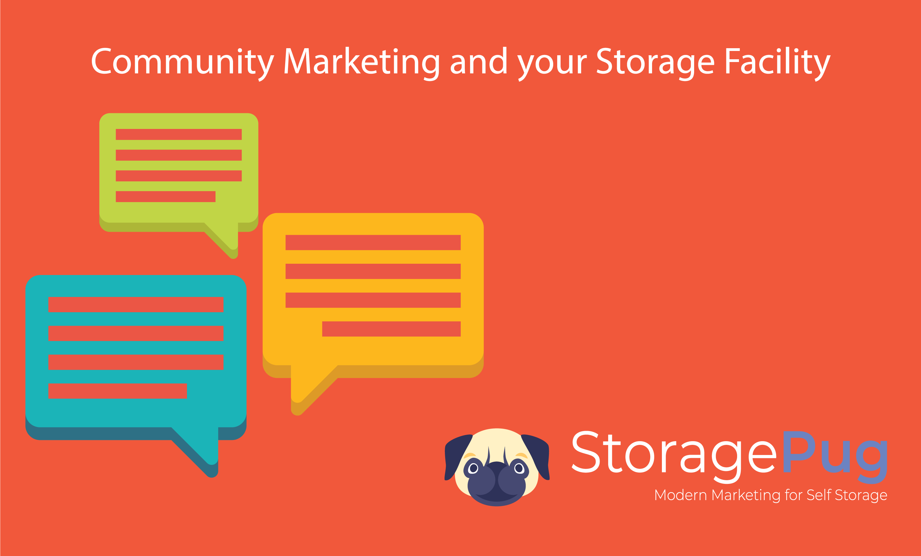 To develop brand awareness in self storage, it means you have to be involved in the community, and that will usually mean your facility gets used for hosting various events.