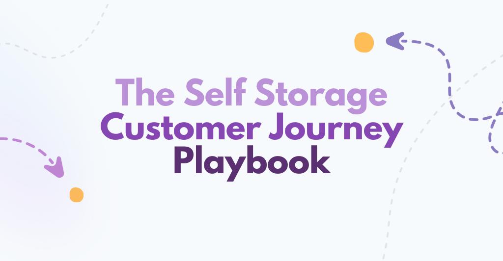 Self Storage Customer Journey Playbook
