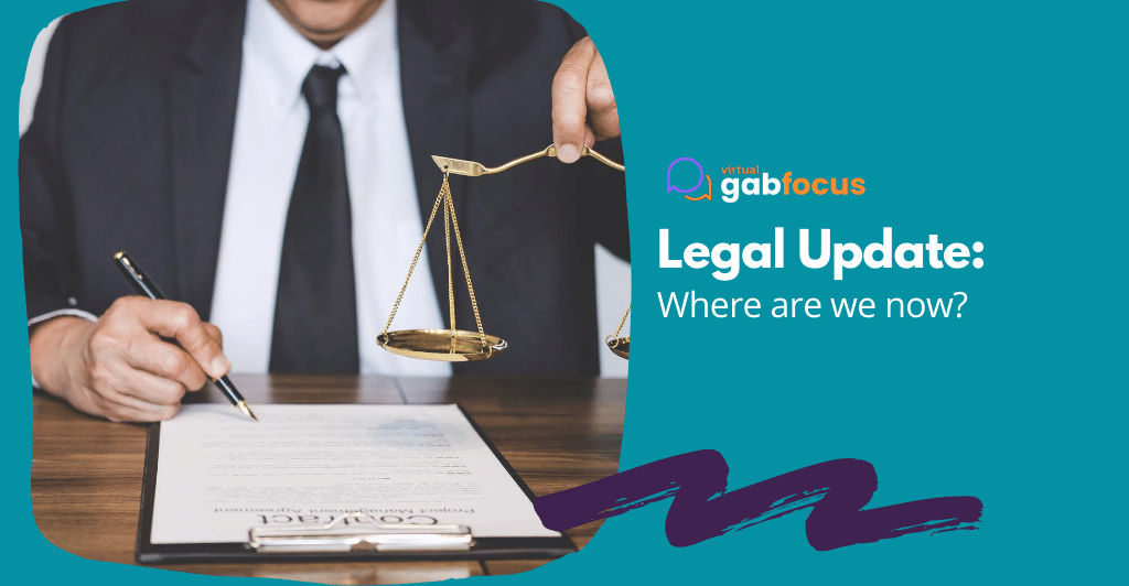Legal Update: Where are we now?