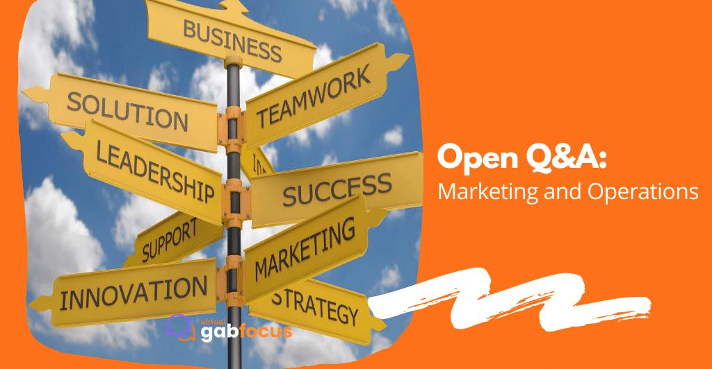 Open Q&A: Marketing & Operations