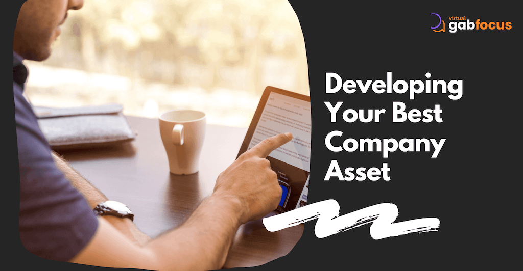 Developing Your Best Company Asset