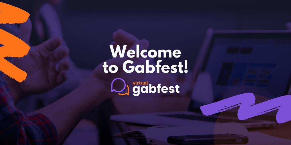 Gabfest Welcome Address