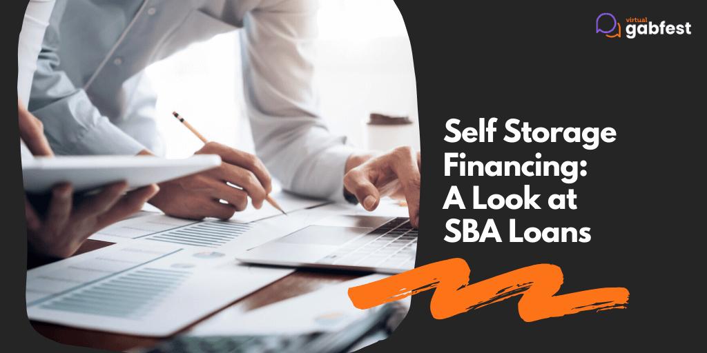 Self Storage Financing: A Look at SBA Loans