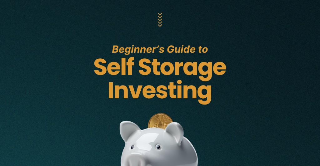 Self Storage Investing Playbook